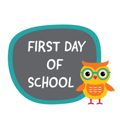 first day of school banner with a cute owl vector image vector image