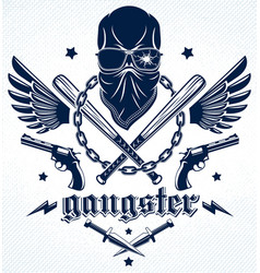 Brutal gangster emblem or logo with aggressive vector