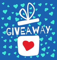 giveaway contest gift box with heart vector image