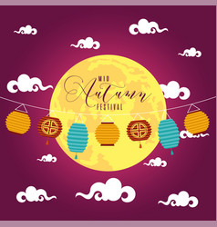 Mid autumn festival poster with moon and lamps vector