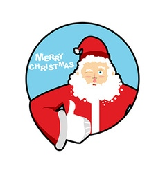 Santa Claus thumbs up well and winks Sign all vector image
