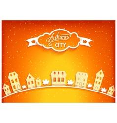 Autumn city postcard vector image