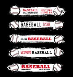 Baseball league championship grunge banners vector