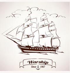 sailer vintage wooden ship sketch vector image