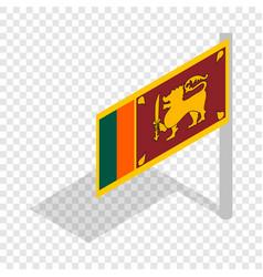 flag of sri lanka with flagpole isometric icon vector image vector image