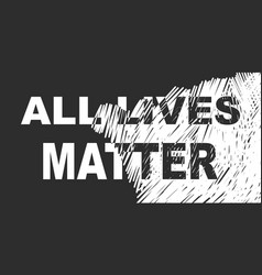 All lives matter banner mixed black and white vector