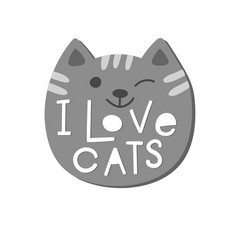 i love cats shirt quote lettering vector image