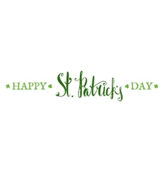 Happy St Patricks day lettering vector