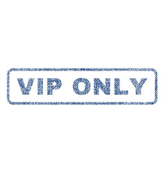 Vip only textile stamp vector