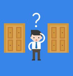 Cute business man confuse to choose door to open vector