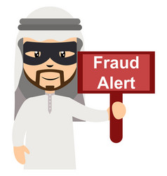 arab with fraud alert sign on white background vector image