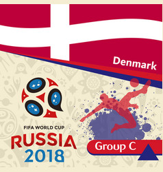 Russia 2018 wc group c denmark background vector