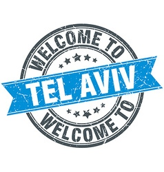 Welcome to Tel Aviv blue round vintage stamp vector