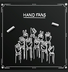 chalkboard sketch fans hands up vector image
