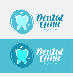 Dental clinic tooth logo or label dentistry vector