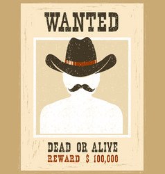 Wanted posterwestern vintage paper for portrait vector