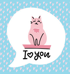 animal greeting card with pink cat lettering - i vector image