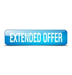 extended offer blue square 3d realistic isolated vector image