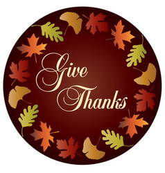 give thanks circle with gradient leaf frame vector image vector image