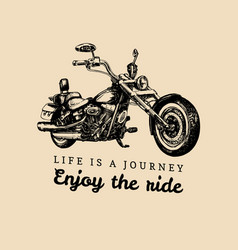 Life is a journey enjoy ride inspirational vector