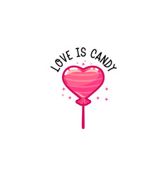 love is candy heart candy on a stick vector image