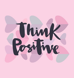 think positive for logotype greeting card vector image