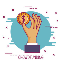 crowdfunding hand holding dollar coin cooperation vector image