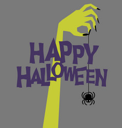 happy halloween zombie hand holding spider vector image