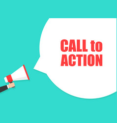 male hand holding megaphone with call to action vector image