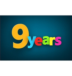Nine years paper sign vector image