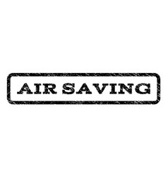 air saving watermark stamp vector image