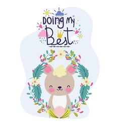Doing my best cute bear wreath flowers decoration vector