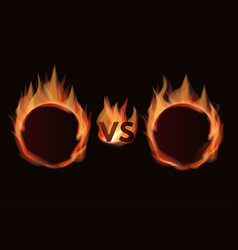 versus screen with frames fire vs screen flaming vector image