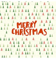 Merry Christmas Postcard Xmas trees pattern vector image