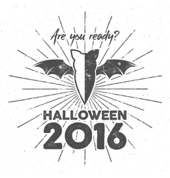 Happy Halloween 2016 Poster Are you ready vector image vector image