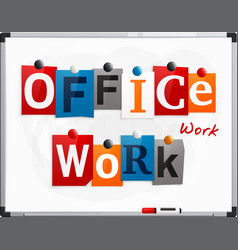 office work made from newspaper letters vector image