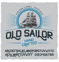 Old sailor vintage label poster vector