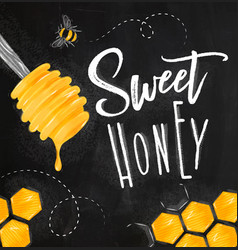 Poster sweet honey chalk vector