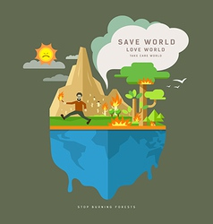 Stop Burning forests on globe vector image