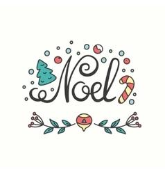 Noel Card Winter Holiday Typography Handdrawn vector image vector image