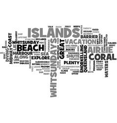 whitsundays islands in the sun text word cloud vector image vector image