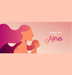 Happy mother day french banner for daughter love vector