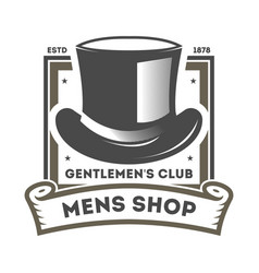 mens shop vintage label with cylinder hat vector image