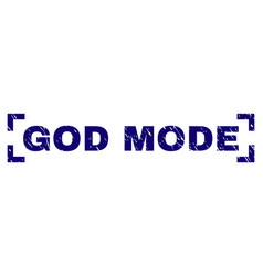 Grunge textured god mode stamp seal between vector