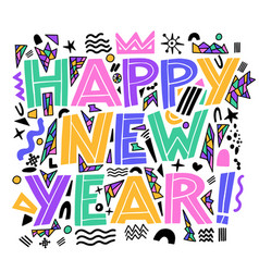 Happy new year banner in memphis style hand vector