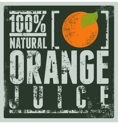 Typographic retro grunge orange juice poster vector image