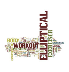 Elliptical exerciser text background word cloud vector