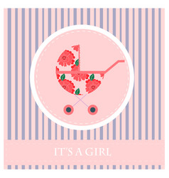 greeting card to newborn baby it s a girl vector image