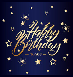 happy birthday greeting or invitation card hand vector image