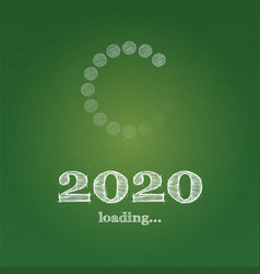 new year 2020 is loading school chalkboard with vector image